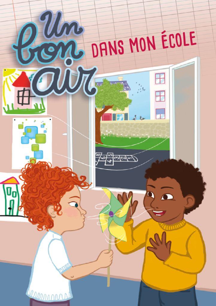 thumbnail of Un bon air dans mon ecole